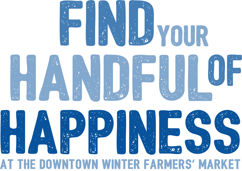 Find Your Handful of Happiness at the Downtown Farmers' Market