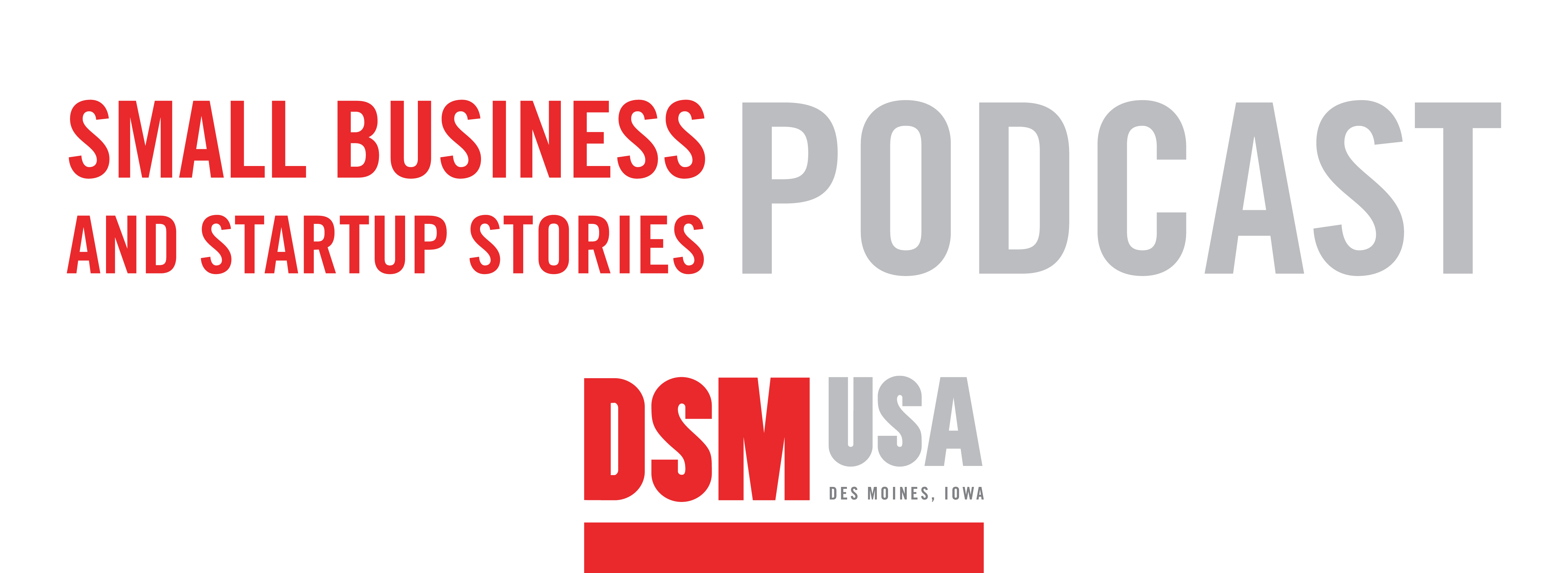 Episode 24: Expanding in DSM USA