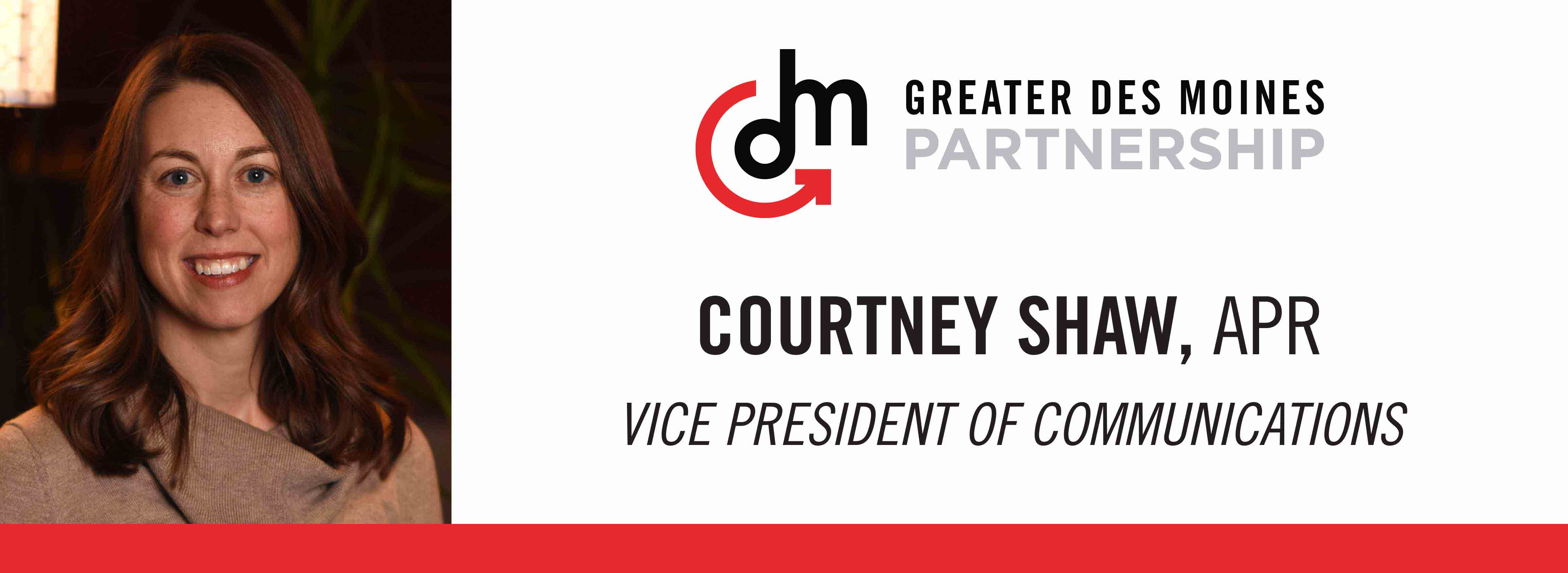 Courtney Shaw, APR, Vice President of Communications