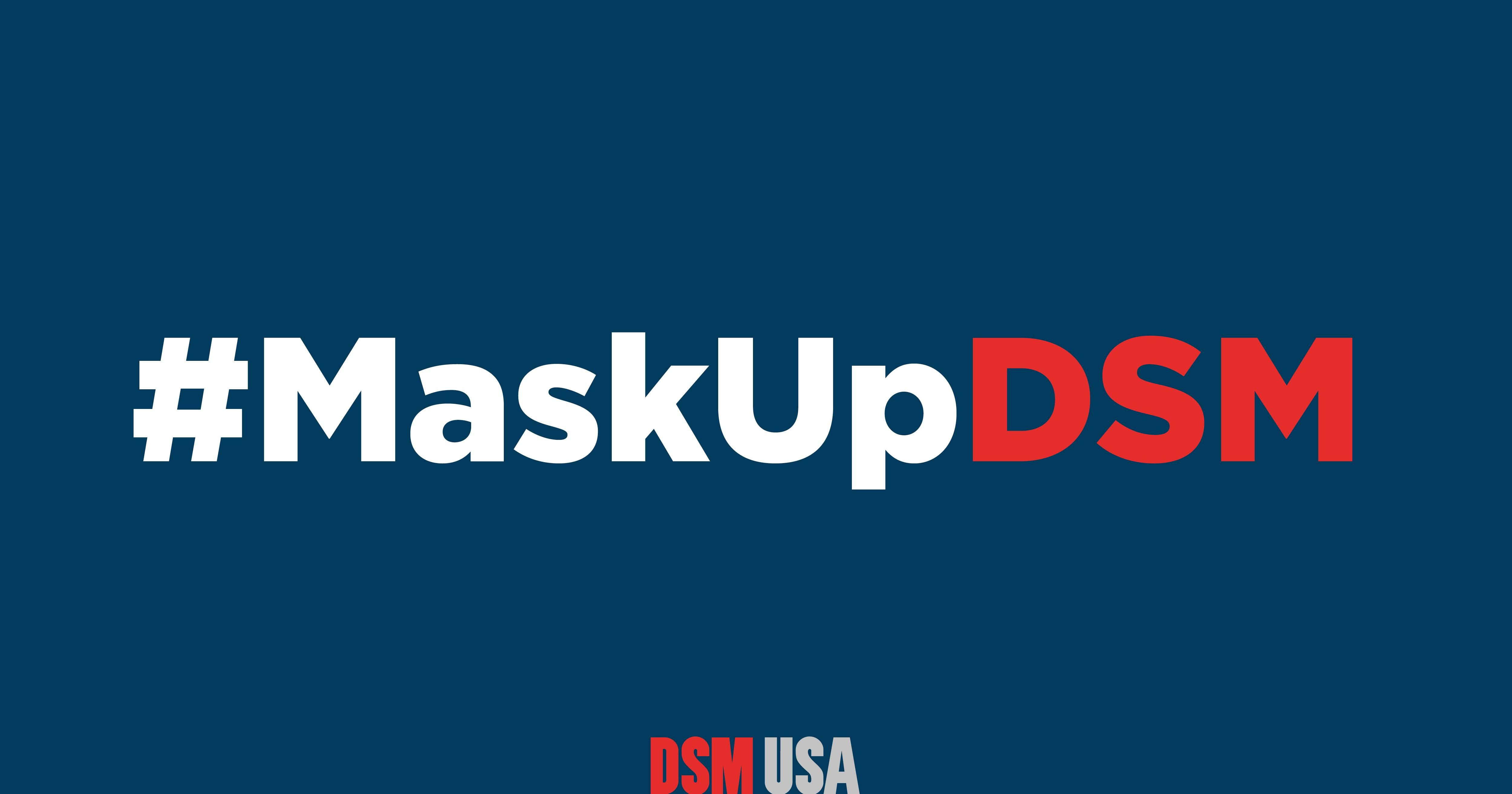 Mask Up DSM