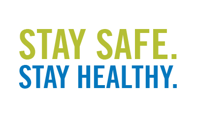 Stay Safe Stay Healthy Sign