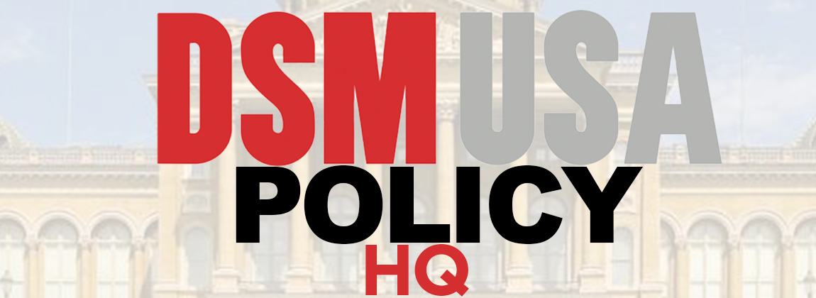 DSMUSA Policy HQ